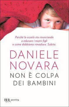 Daniele Novara - Non è colpa dei bambini (Ebook) | Serie TV Italia