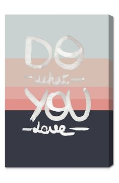 Oliver Gal 'Do What You Love' Wall Art available at #Nordstrom