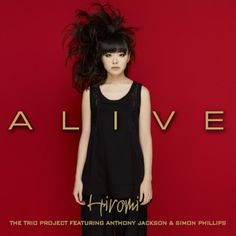 Alive CD + Digital Album + Autographed Booklet  http://www.myplaydirect.com/hiromi/alive-cd-digital-album-autographed-booklet/details/29845622?cid=social-pinterest-m2social-product&current_country=JP&ref=share&utm_campaign=m2social&utm_content=product&utm_medium=social&utm_source=pinterest