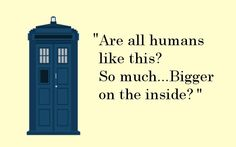 Not sure if I want to put this one into my Geekin' Out section, or my inspirational one.  <3 Doctor Who.