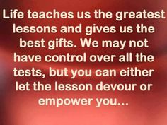 Let the lessons empower you!