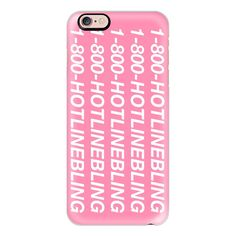 1-800-Hotline Bling - iPhone 6s Case,iPhone 6 Case,iPhone 6s Plus... ($40) ❤ liked on Polyvore featuring accessories, tech accessories, phone cases, phones, cases, electronics, iphone cases, iphone cover case, clear iphone cases and slim iphone case