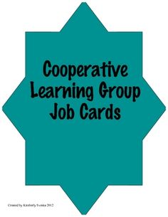 These job cards are for cooperative learning groups. Each card has the job name and tasks for each student to complete. ...