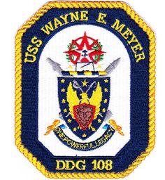 DDG-108 USS Wayne E Meyer Patch
