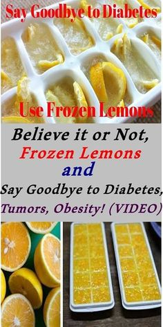 Believe it or not, use frozen lemons and say goodbye to diabetes, tumors, obesity!