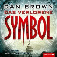 Das verlorene Symbol | [Dan Brown] | audible | Ein Dan  Brown-Roman mit Robert Langdon. Wie immer spannend und voll mit interessanten (und wohl nicht immer vertrauenswürdigen) Fakten.