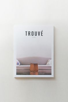 There's still nothing like cracking open a freshly bound print magazine, in our opinion. Trouvé is a brand new journal that celebrates creativity and community across various disciplines. With photo e