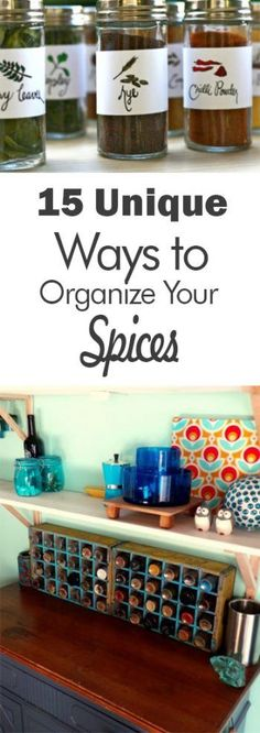 15 Unique Ways to Organize Your Spices - 101 Days of Organization