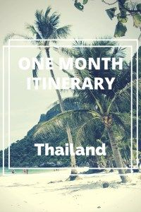 One Month Itinerary Thailand
