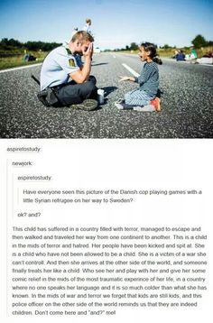 I can't w/ this cuteness. Also cops aren't always the best so this is a plus for them too