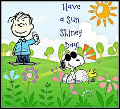 Good Morning Quotes : Have a sun shiny day. Linus, Snoopy, and Woodstock. - Quotes Sayings Good Morning Snoopy, Good Morning Happy, Good Morning Quotes, Good Morning Sunshine, Morning Hugs, Morning Images, Happy Sunday, Peanuts Cartoon, Peanuts Snoopy