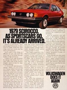 1979 Volkswagen Scirocco vintage ad. With a 1.6L overhead cam engine, fuel injection power, and front wheel drive. Volkswagen does it again.