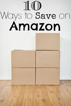 10 Ways to Save Money on Amazon - The Frugal Navy Wife