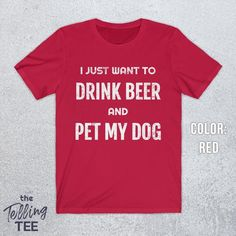 Dog Shirt, Shirt Men, Beer Humor, Beer Funny, Dog Dad Gifts, Beer Shirts, Best Beer, Beer Lovers, Funny Dogs