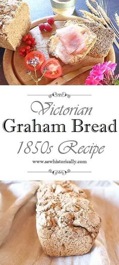 Victorian Graham Bread Recipe Historical Food Fortnightly Sew Historically - Delivery Food - Ideas of Delivery Food - Victorian Graham Bread Recipe Historical Food Fortnightly Old Recipes, Vintage Recipes, Bread Recipes, Vegan Recipes, Cooking Recipes, Victorian Recipes, Medieval Recipes, Old Fashioned Recipes, Vegan Breakfast Recipes