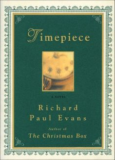 Timepiece (The Christmas Box Book 2) by Richard Paul Evans