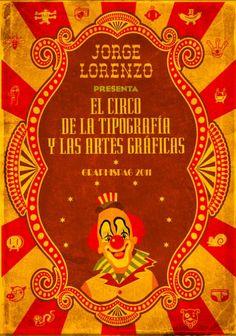 Diseño de cartel para el homenaje del 45 aniversario de graphispag #design #graphic #art #circus