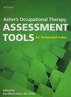 Asher's Occupational Therapy Assessment Tools, 4th Edition