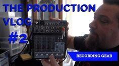 My Audio Gear   Production Vlog 2
