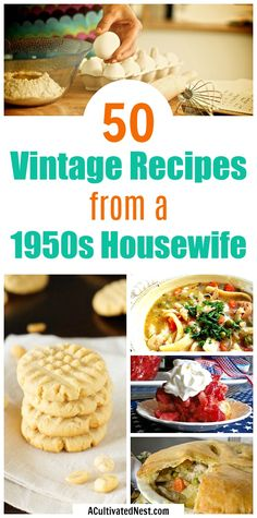 a Housewife- A Cultivated Nest 50 Recipes from a Housewife- Do you want to be like a housewife? Then you need to learn what dishes a housewife cooked! Check out this huge collection of delicious vintage recipes! Retro Recipes, Old Recipes, Cookbook Recipes, Vintage Recipes, 1950s Recipes, Lunch Recipes, Cooking Recipes, Healthy Recipes, Mr Food Recipes