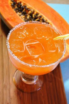 Papaya Margarita. I don't like margaritas but this sounds delicious!