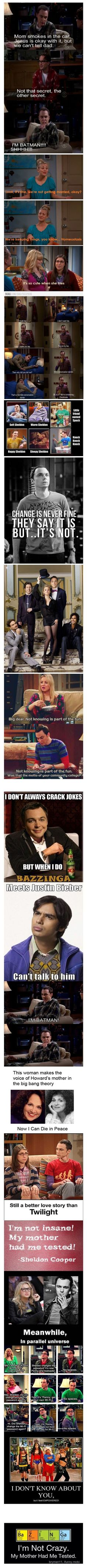 Mom smokes in the car. Jesus is okay with it, but we cant tell Dad. -- Sheldon Cooper