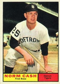 Norm Cash 1961 First Base - Detroit Tigers Card Number: 95