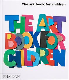 Phaidon The Art Book for Children - White Book -  - Barneys.com