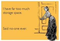 IF this is you - call or text us for a free quote to get a storage unit delivered to you. We have small storage feet) and big storage feet). Self Storage Units, Kids Storage, Storage Spaces, Storage Ideas, Budget Storage, Smart Storage, Cube Storage, Storage Solutions, Moving Humor