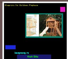 Blueprints For Childrens Playhouse 150358 - The Best Image Search