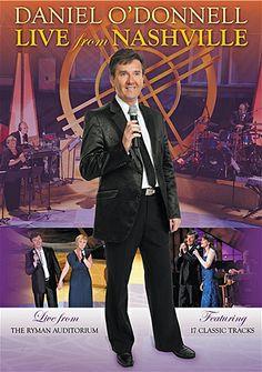 Daniel O'Donnell   Daniel O'Donnell DVD : Live From Nashville - Music DVD - Daniel O ...