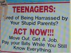 Teenagers, get out while you can!