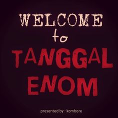 Welcome to Tanggal Enom