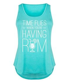 Look what I found on #zulily! Tahiti Blue 'When You're Having Rum' Tri-Blend Tank - Plus #zulilyfinds