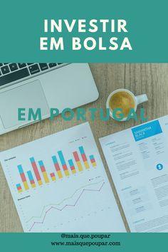 Investimento, investir, ganhar dinheiro, investimentos em Portugal, como investir, investimentos financeiros, investimento financeiro, dicas de poupança, poupar dinheiro, Portugal, aumentar rendimentos, bolsa, investir na bolsa Portugal, Saving Money, Earn Money, Tips