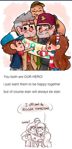 """Siblings in every way <- I imagine he would make them write """"Suck it, Ford!!"""" or something on his tombstone #GravityFalls #Stan -And Ford's points to Stan's and says, """"I'm with stupid."""""""