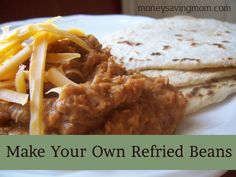 Homemade Refried Beans  4 cups cooked pinto beans  3 T. healthy fat for sauteing (Butter, coconut oil, or grapeseed oil. Avoid olive oil as it isn't stable at high temperatures.)  1 cup chopped onion  5 cloves minced garlic  2 1/2 t. cumin  2 t. paprika  2 t. sea salt  1/2 t. chili powder  1/2 t. black pepper  Milk, as needed (water or bean broth can be substituted)