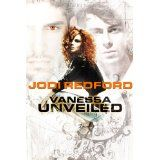 Vanessa Unveiled (Kindle Edition)By Jodi Redford