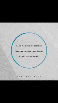 Sabemos que Dios va preparando todo para el bien de los que lo aman, es decir, de los que él ha llamado de acuerdo con su plan. Romanos 8:28 TLA.