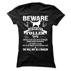 BEWARE IAM THAT Toller LADY