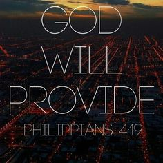 And my God shall supply all your need according to His riches in glory by Christ Jesus ~ Philippians God Prayer, Prayer Quotes, Bible Verses Quotes, Bible Scriptures, Faith Quotes, Trusting God Quotes, Hope In God, Faith In God, God Will Provide