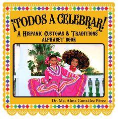 Alphabet Book Classroom Set (25) - Single Title - ¡Todos a celebrar! A Hispanic Customs & Traditions Alphabet Book