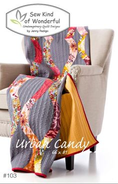 Urban Candy - Quilt Pattern - Sew Sisters Online Store featuring quilt fabric, Block-of-the-Month programs, Quilt Kits, Patterns, Books and Notions.