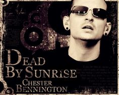 In 2005 Chester formed his own band Dead by Sunrise