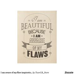 I am aware of my flaw inspirational retro poster