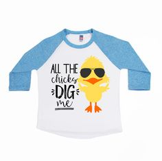 DISCOUNT code ANNABELLE15 to save on your entire purchase   All the Chicks Dig Me - Chicks Dig Me - Boys' Shirts - Easter Shirts - Funny Easter Tees - Hoppy Easter - Chick Magnet - First Easter by VazzieTees on Etsy https://www.etsy.com/listing/500069440/all-the-chicks-dig-me-chicks-dig-me-boys