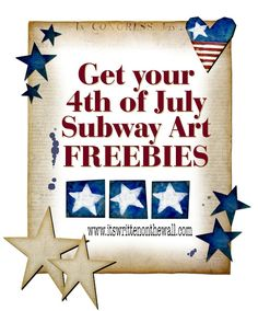 It's Written on the Wall: (14) Get your 4th of July Subway Art Here-Free Printables