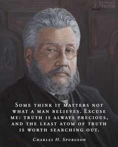 Charles Haddon (CH) Spurgeon June 1834 – 31 January was a British Particular Baptist preacher. Faith Quotes, Bible Quotes, Bible Verses, Scriptures, Cool Words, Wise Words, Charles Spurgeon Quotes, 5 Solas, Soli Deo Gloria