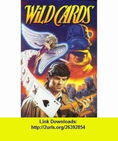 Wild Cards (Graphic Novel) (9780871357885) Lewis Shiner, Melinada Snodgrass, Howard Waldrop, Walton Simons, Barry Kitson, Marshall Rogers, Jackson Guice , ISBN-10: 0871357887  , ISBN-13: 978-0871357885 ,  , tutorials , pdf , ebook , torrent , downloads , rapidshare , filesonic , hotfile , megaupload , fileserve