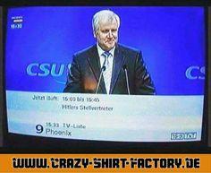 Der Seehofer?   #crazys #prost #fun #spass #rauchen #trinken #verrückt #saufen #irre #crazyshirtfactory #geilescheiße #funpic #funpics #csu